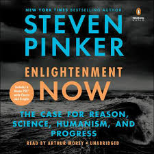 Enlightenment now : the case for reason, science, humanism, and progress / Steven Pinker.