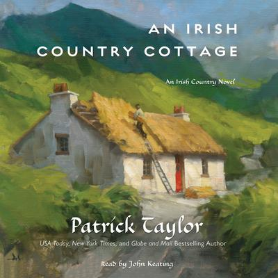 An Irish Country Cottage [sound recording] / Patrick Taylor.