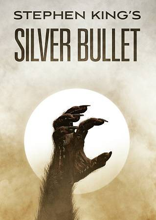 Silver bullet / produced by Dino de Laurentiis ; screenplay by Stephen King ; directed by Daniel Attias.