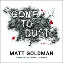 Gone to Dust Audio