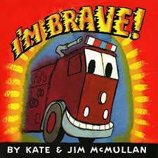 I'm Brave by Kate McMullan